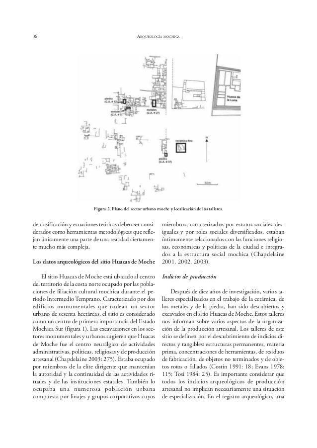 Bernier ESPECIALIZACIÓN ARTESANAL EN EL SITIO HUACAS DE MOCHE 41 Figura 8. Objetos fabricados por artesanos especialistas ...
