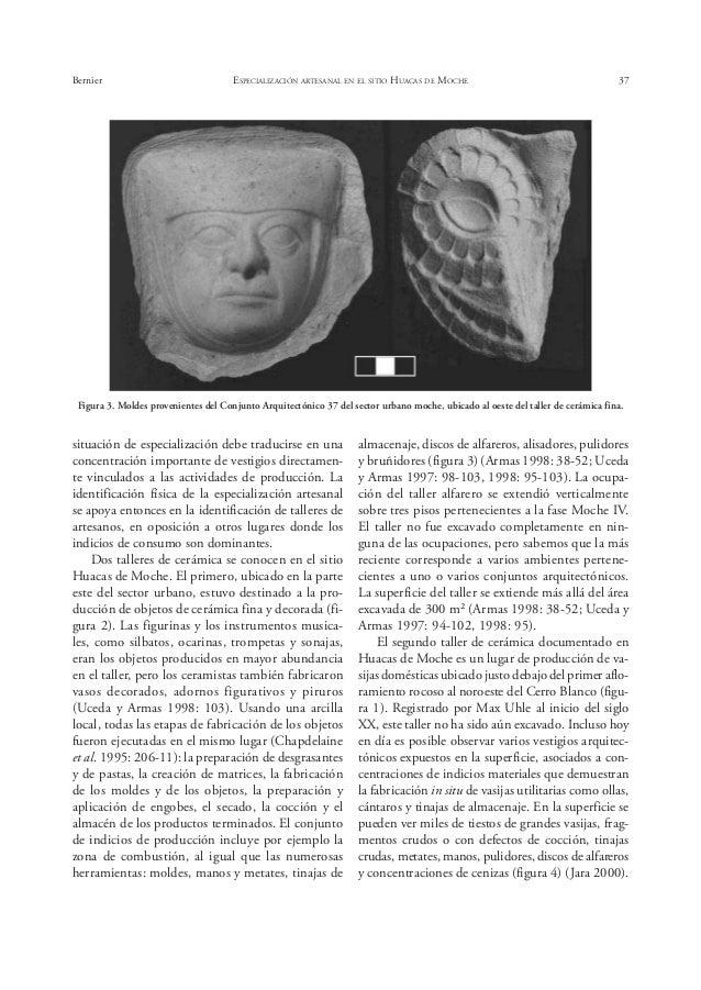 42 ARQUEOLOGÍA MOCHICA objetos producidos por artesanos en contexto primario en capas superfi- ciales total cerámica cerámi...