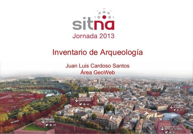 Inventario de Arqueología Juan Luis Ponente Cardoso Santos ÁreaCargo GeoWeb