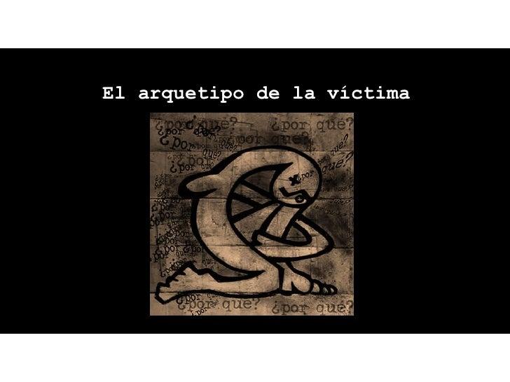 El arquetipo de la víctima
