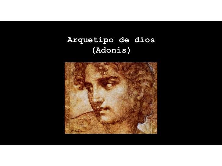 Arquetipo de dios    (Adonis)