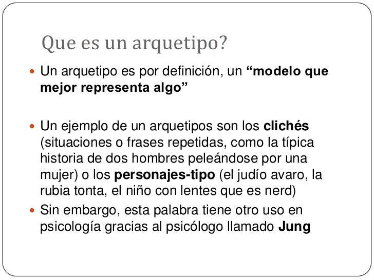 """Que es un arquetipo?<br />Un arquetipo es por definición, un """"modelo que mejor representa algo""""<br />Un ejemplo de un arqu..."""