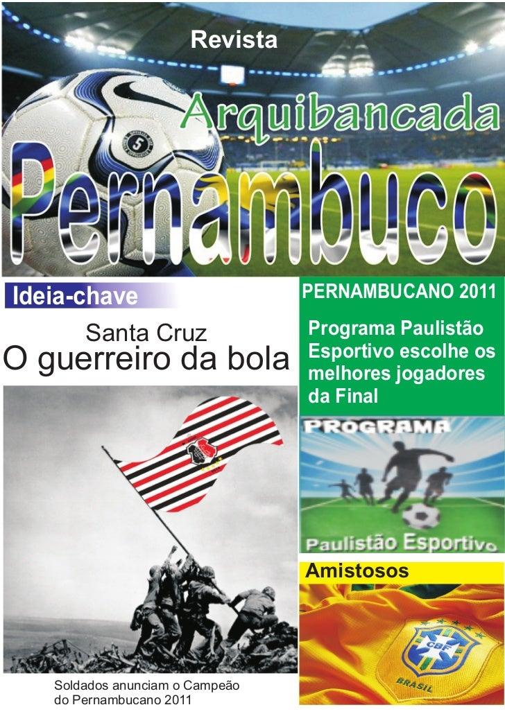 RevistaIdeia-chave                      PERNAMBUCANO 2011       Santa Cruz                Programa Paulistão              ...