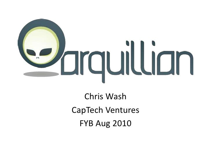 Chris Wash<br />CapTech Ventures<br />FYB Aug 2010<br />