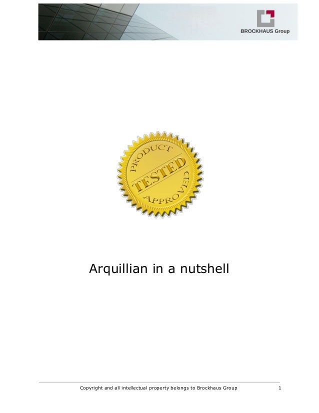 Arquillian in a nutshell Copyright and all intellectual property belongs to Brockhaus Group 1