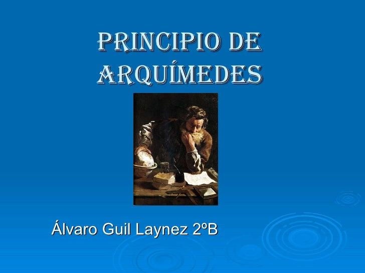 Principio de Arquímedes Álvaro Guil Laynez 2ºB
