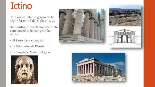 Arquitecto grecia antigua ictino for Arquitectos y sus obras