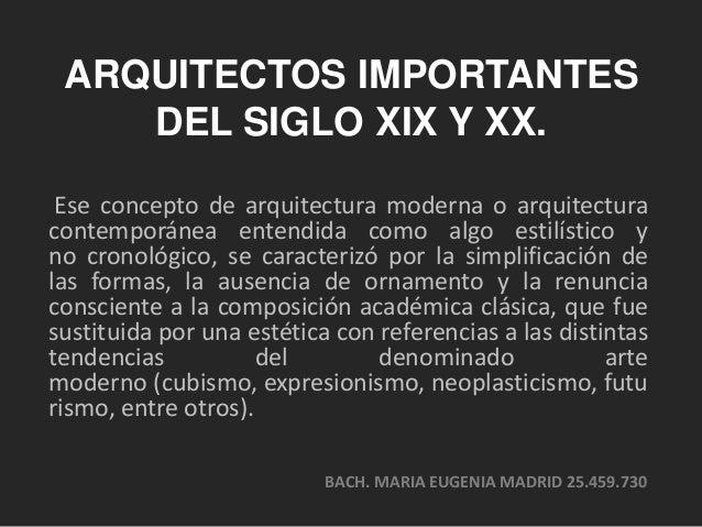 arquitectos importantes del siglo xix y xx