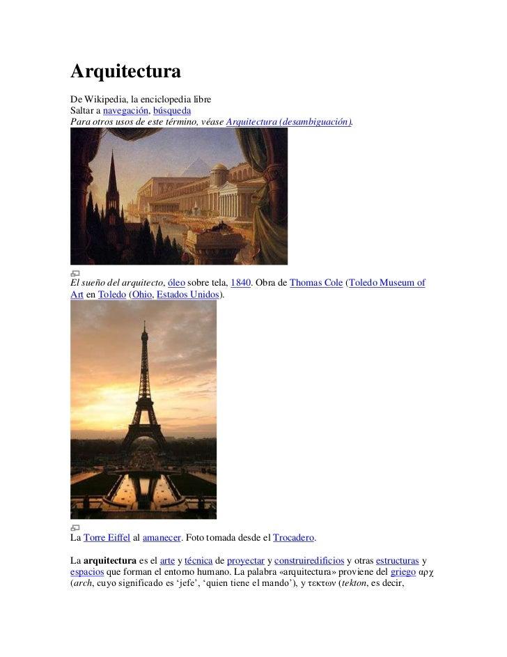 ArquitecturaDe Wikipedia, la enciclopedia libreSaltar a navegación, búsquedaPara otros usos de este término, véase Arquite...