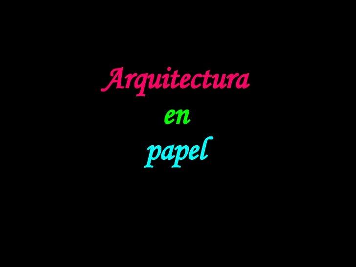 Arquitectura en papel