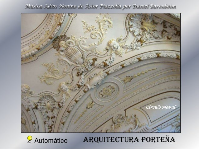 Música Adios Nonino de Astor Piazzolla por Daniel Barenboim  Círculo Naval  Automático  Arquitectura porteña