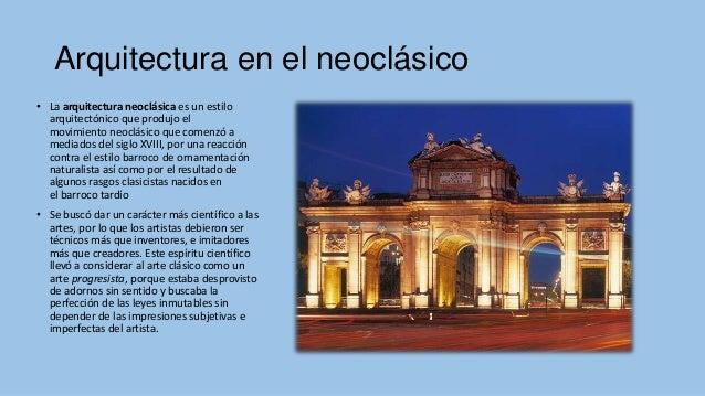 Arquitectura en el neoclasico for Cuando se creo la arquitectura