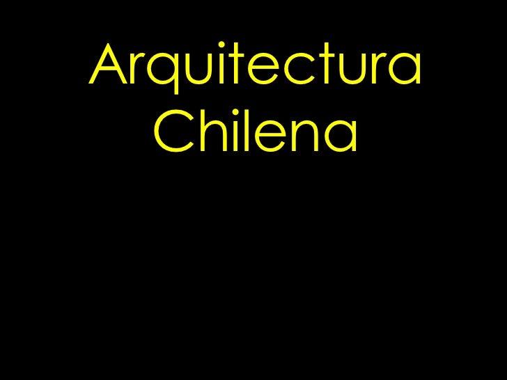 Arquitectura Colonial en Chile Arquitectura Chilena