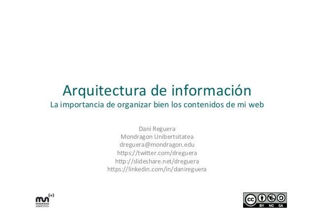 Arquitectura  de  información    La  importancia  de  organizar  bien  los  contenidos  de  mi  we...