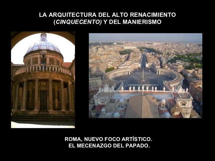 Arquitectura del alto renacimiento y el manierismo for Arquitectura quattrocento y cinquecento