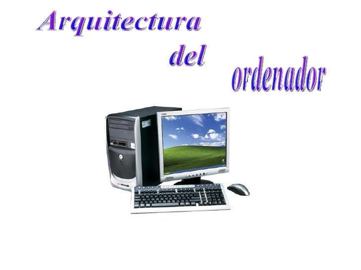 Arquitectura del ordenador