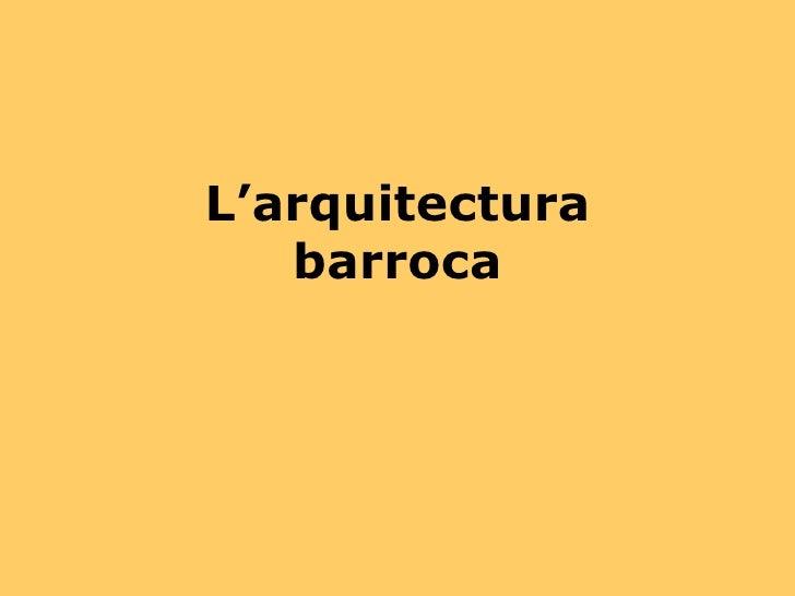 L'arquitectura barroca