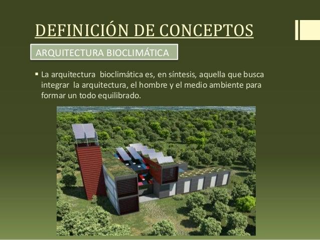 Arquitectura bioclimatica ii for El concepto de arquitectura