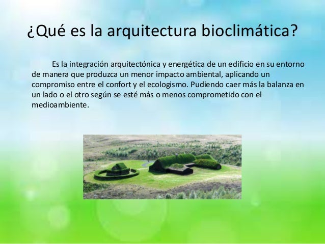 Arquitectura bioclim tica ricardo v zquez rom n Porque la arquitectura es tecnica