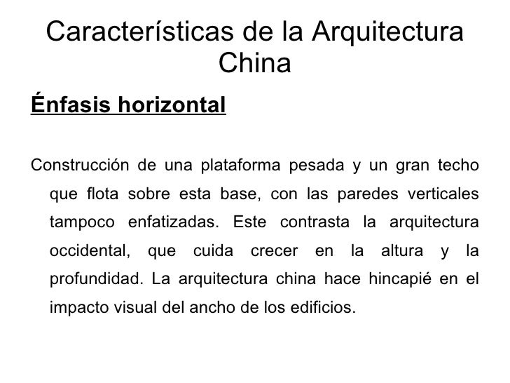 Arquitectura china pp nuevo for Caracteristicas de la arquitectura