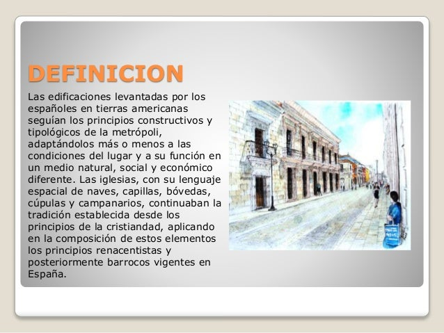 Arquitectura colonial for Arquitectura definicion