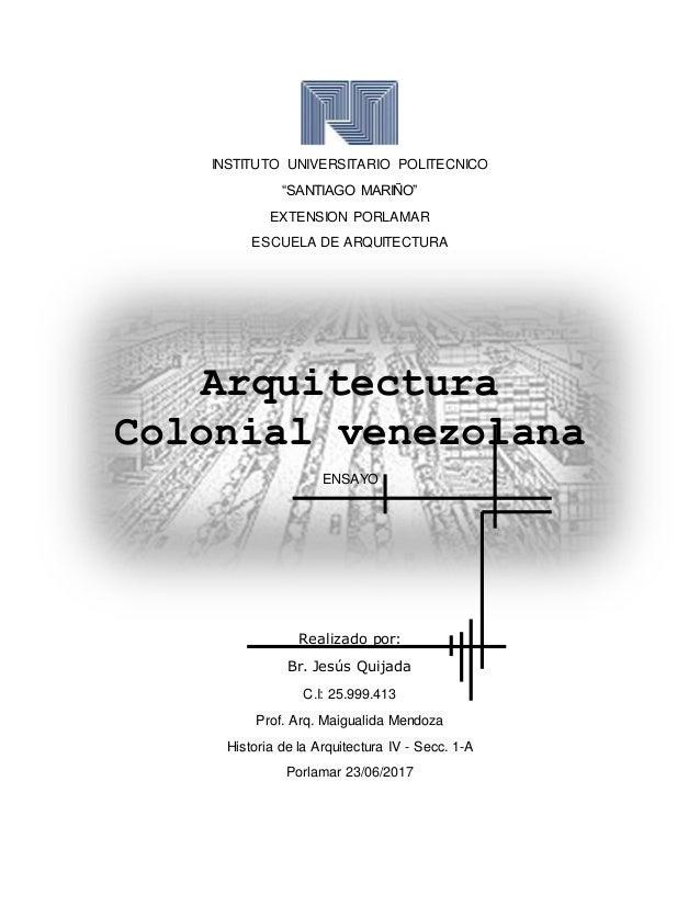 fotos de fachadas de casas sencillas en venezuela Arquitectura Colonial Venezolana