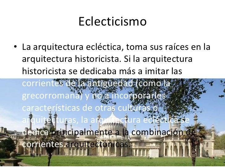 Arquitectura contempor nea for Arquitectura eclectica