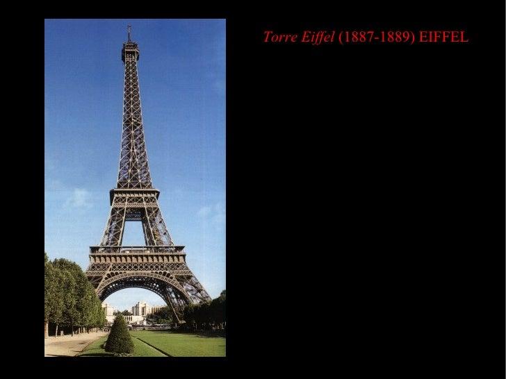 Torre Eiffel  (1887-1889) EIFFEL