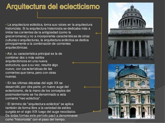 Arquitectura del eclecticismo for Arquitectura eclectica