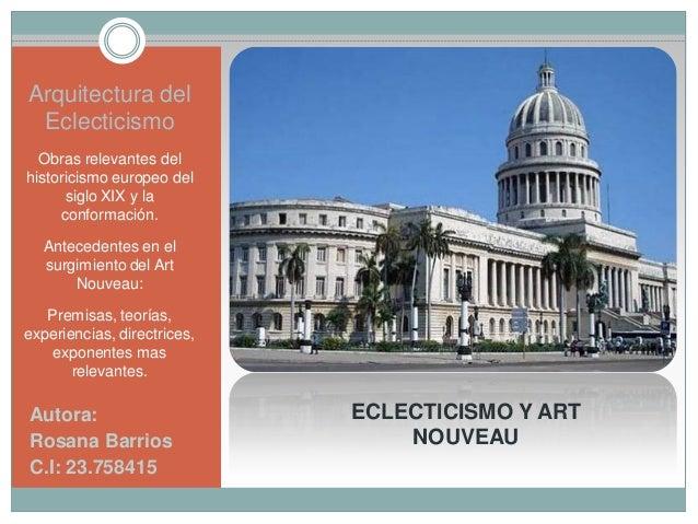 Arquitectura del eclecticismo y el art nouveau for Arquitectura eclectica