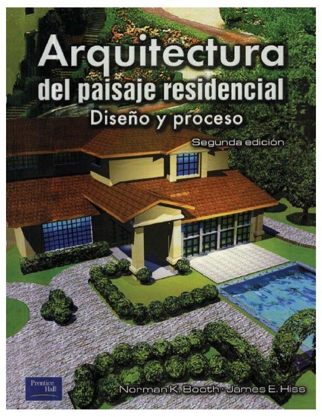 Arquitectura del paisaje residencial dise o y proceso for Arquitectura del paisaje