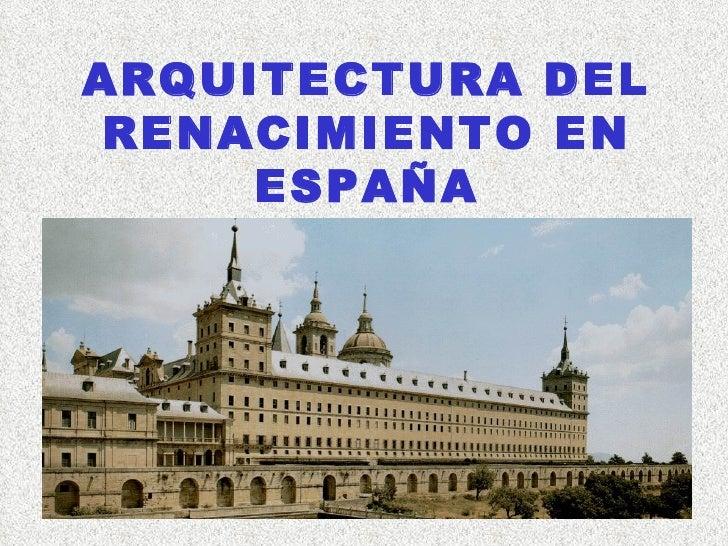 Arquitectura del renacimiento en espa a for Arquitectura de espana