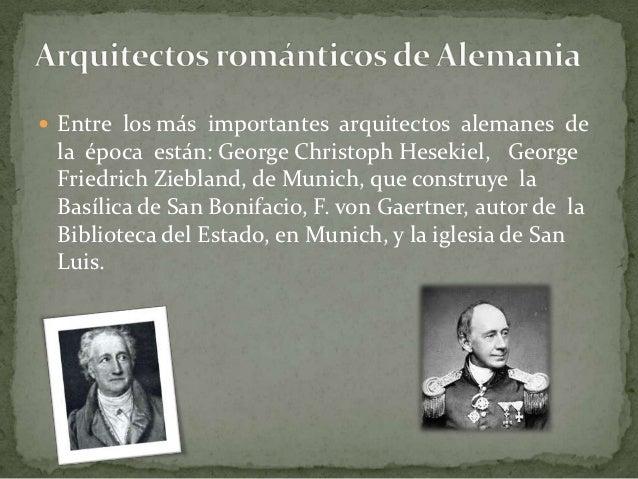 Arquitectura del romanticismo for Arquitectos y sus obras