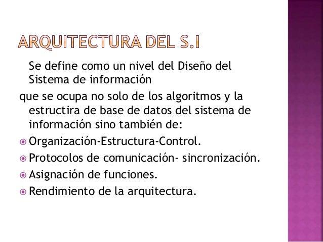 Se define como un nivel del Diseño del Sistema de información que se ocupa no solo de los algoritmos y la estructira de ba...