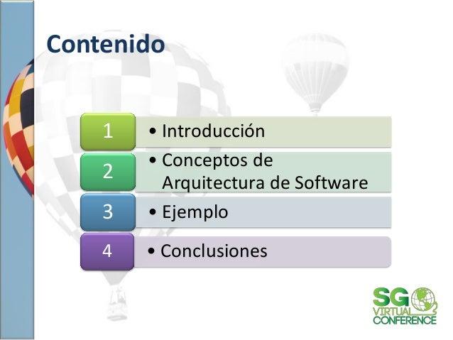 • Introducción1 • Conceptos de Arquitectura de Software 2 • Ejemplo3 • Conclusiones4 Contenido