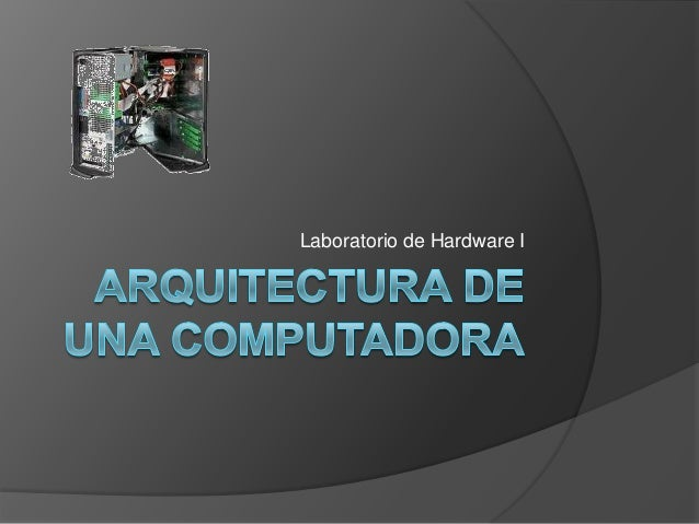 Laboratorio de Hardware I