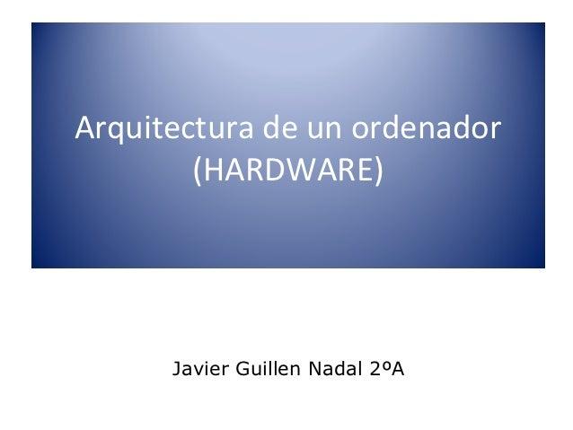 Arquitectura de un ordenador hardware for Arquitectura hardware