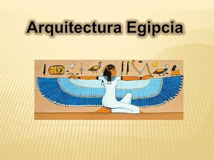 Arquitectura Egipcia<br />