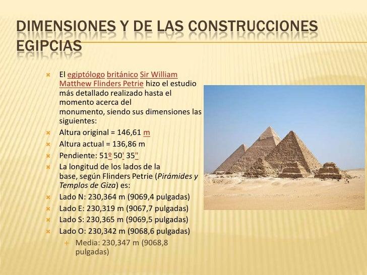 La longitud de los lados de la base, según FlindersPetrie (Pirámides y Templos de Giza) es: