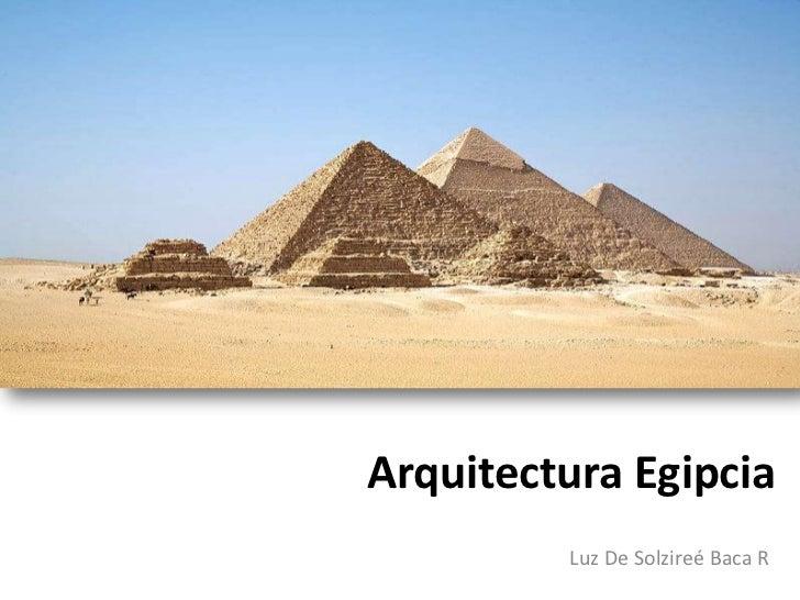Arquitectura egipcia for Inicios de la arquitectura