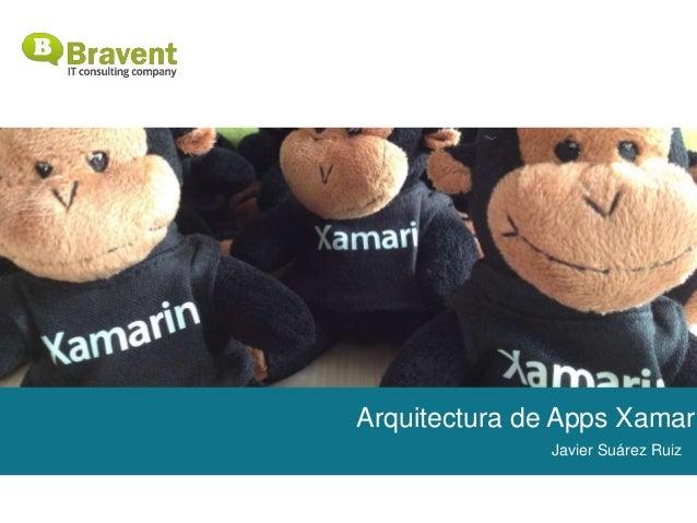 Arquitectura de Apps Xamari Javier Suárez Ruiz