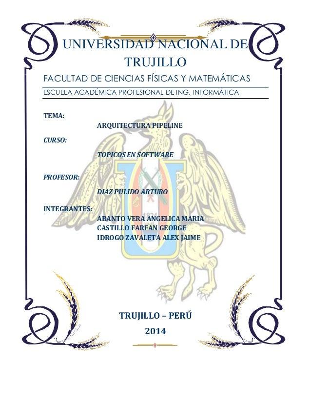 UNIVERSIDAD NACIONAL DE TRUJILLO FACULTAD DE CIENCIAS FÍSICAS Y MATEMÁTICAS ESCUELA ACADÉMICA PROFESIONAL DE ING. INFORMÁT...