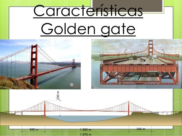 Características Golden gate