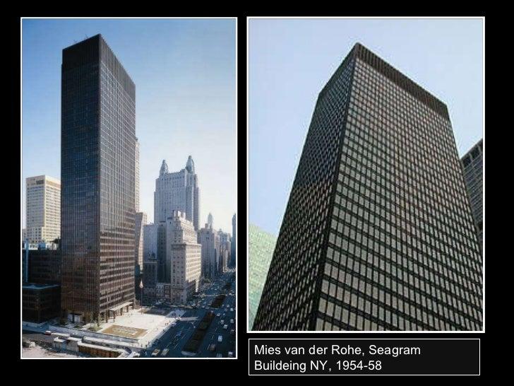 Mies van der Rohe, Seagram Buildeing NY, 1954-58