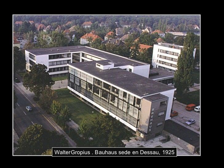 WalterGropius . Bauhaus sede en Dessau, 1925