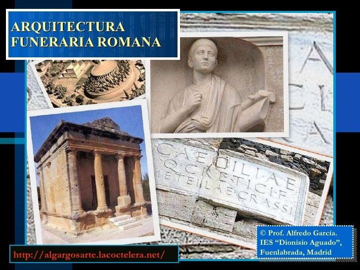 Arquitectura funeraria romana tumbas y mausoleos for Arquitectura funeraria