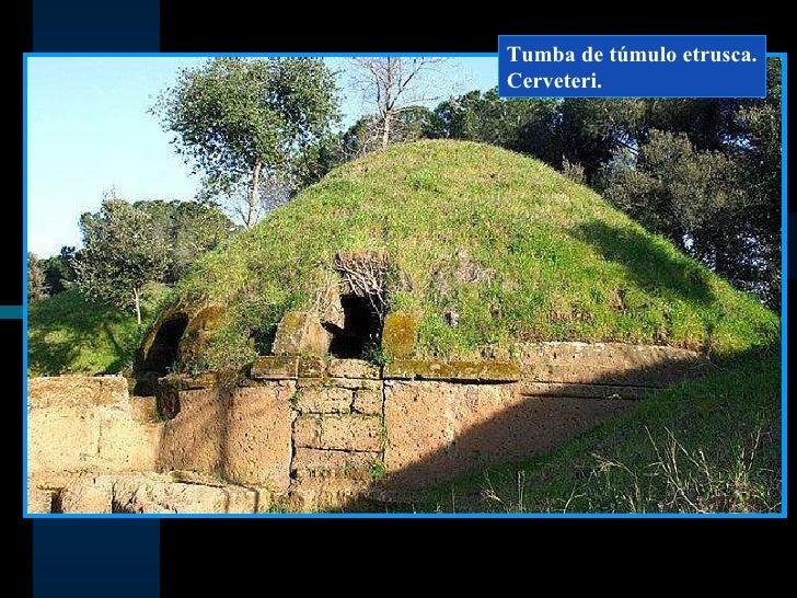 Resultado de imagen de tumba tumulo romana