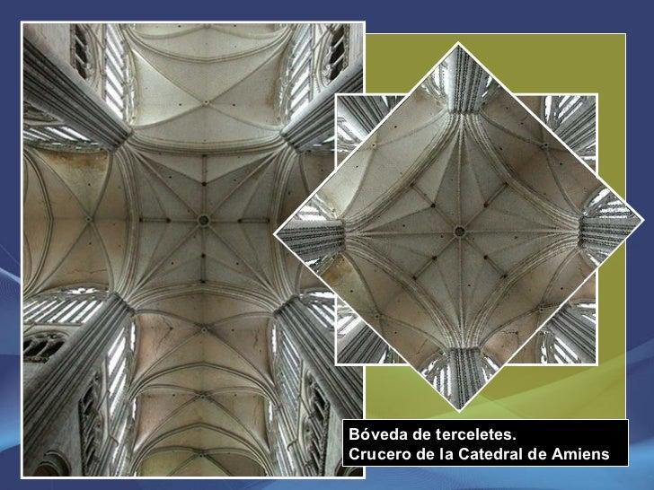 Bóveda de terceletes. Crucero de la Catedral de Amiens
