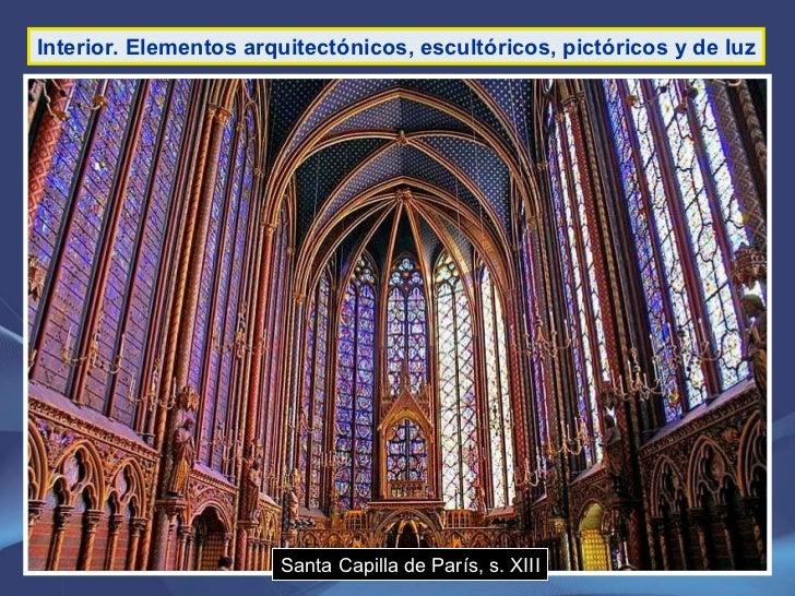 Interior. Elementos arquitectónicos, escultóricos, pictóricos y de luz Santa Capilla de París, s. XIII