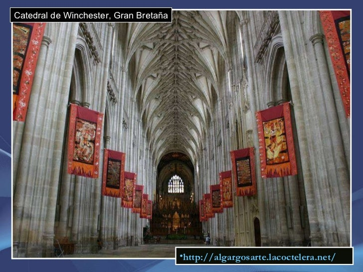 Catedral de Winchester, Gran Bretaña <ul><li>http://algargosarte.lacoctelera.net/ </li></ul>